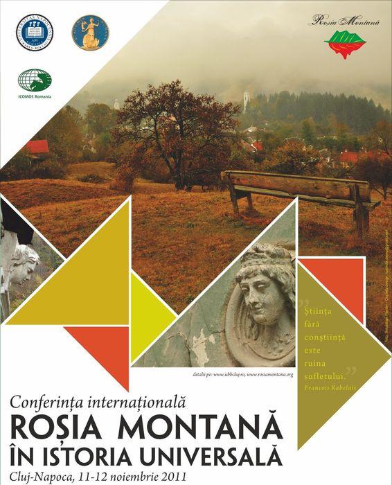 """Conferinţa """"Roşia Montană în Istoria Universală"""", Cluj-Napoca, 11-12 Noiembrie 2011"""